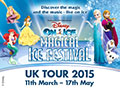Disney On Ice - Magical Ice Festival - 2015 UK Tour