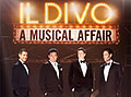 Il Divo - A Musical Affair - 2014 UK Tour